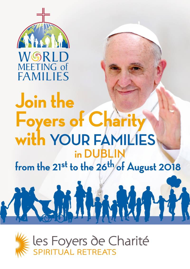 Les Foyers de Charité are participating in the World Meeting of Families in Dublin