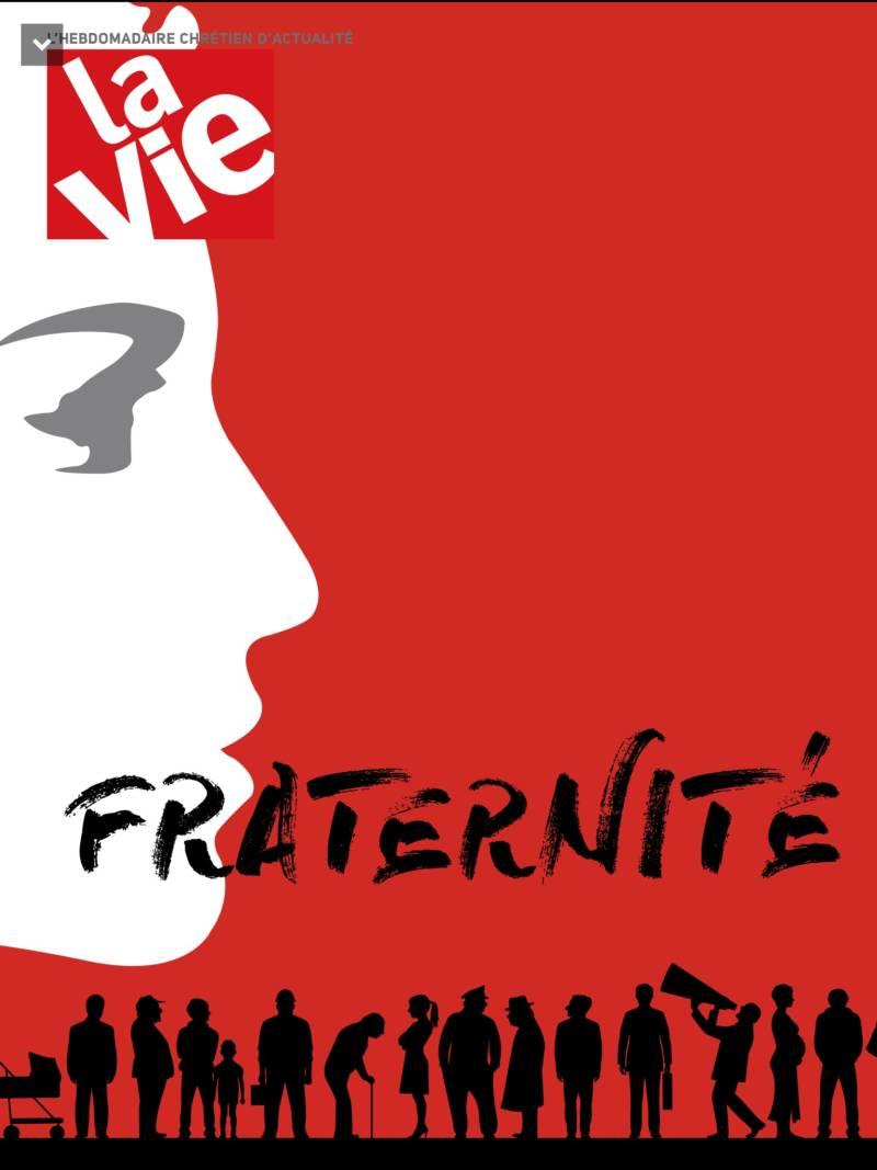 Fraternité et christianisme (à lire dans «La Vie»)