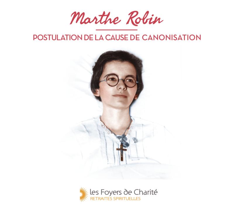 Éléments sur la vie de Marthe Robin et son procès de canonisation