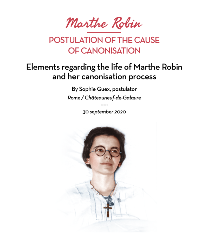 Elements regarding the life of Marthe Robin and her canonisation process ;